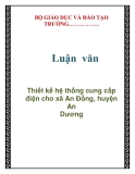 Luận văn: Thiết kế hệ thống cung cấp điện cho xã An Đồng, huyện An Dương