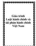 Giáo trình Luật hành chính và tài phán hành chính Việt Nam