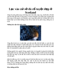 Lạc vào xứ sở đá cổ tuyệt đẹp ở Scotland