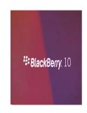 .10 điều cần biết về BlackBerry 10