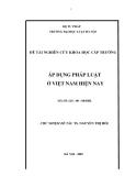 đề tài nghiên cứu: ÁP DỤNG PHÁP LUẬT  Ở VIỆT NAM HIỆN NAY