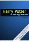 Truyện Harry Potter và Tên Tù Nhân Ngục Azkaban