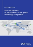 role and dynamics of late comers in the global technology competition