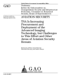 aviation security tsa is increasing procurement and deployment
