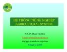 Hệ thống nông nghiệp PGS.TS Phạm Văn Hiền