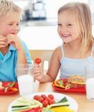 10 cách giúp trẻ có thói quen ăn uống tốt hơn