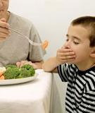 Biếng ăn: trẻ dễ mắc các bệnh lý mãn tính