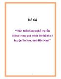 """Đề tài """"Phát triển làng nghề truyền thống trong quá trình đô thị hóa ở huyện Từ Sơn, tỉnh Bắc Ninh"""""""