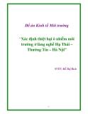 """Đề án Kinh tế Môi trường  """"Xác định thiệt hại ô nhiễm môi trường ở làng nghề Hạ Thái – Thường Tín – Hà Nội"""""""