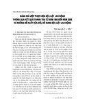 """Báo cáo """"Đánh giá việc thực hiện Bộ Luật lao động thông qua kết quả thanh tra từ năm 1995 đến năm 2008 và những đề xuất sửa đổi, bổ sung Bộ luật lao động """""""