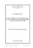 luận văn:SỬ DỤNG PHỐI HỢP CÁC PHƯƠNG PHÁP DẠY HỌC ĐỂ NÂNG CAO HIỆU QUẢ DẠY HỌC PHƯƠNG TRÌNH, BẤT PHƯƠNG TRÌNH Ở LỚP 10-THPT