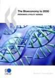 Bioeconomy to 2030 designing a policy agenda