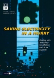 The aving electricity in a hurry