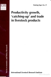 productivity growth catching up and trade in livestock products