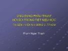 ỨNG DỤNG PHẪU THUẬT NỘI SOI TRONG TIẾT NIỆU HỌC TẠI BỆNH VIỆN NHI ĐỒNG 2, TPHCM