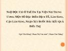 NGỘ ĐỘC CHÌ Ở TRẺ EM TẠI VIỆN NHI TRUNG ƯƠNG: MỘT SỐ ĐẶC ĐIỂM DỊCH TỄ, LÂM SÀNG, CẬN LÂM