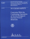 nuclear safety concerns with the continuing operation of soviet