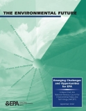 the_environmental future emerging challenges and opportunities for epa