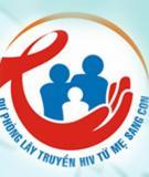 Dự án Dự phòng lây truyền HIV từ mẹ sang con (PLTMC) ở Việt Nam