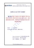 Luận văn: 1 Thực trạng huy động vốn tại ngân hàng TMCP Hàng Hải VN - chi nhánh Sài Gòn - PGD Nguyễn Tri Phương