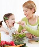 Chất dinh dưỡng cần cho bé lười ăn