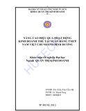 Luận văn:Thực trạng hoạt động kinh doanh thẻ tại ngân hàng TMCP Nam Việt - chi nhánh Bình Dương