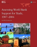 assessing world bank support for trade 1987 2004