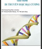Giáo trình Di truyền học đại cương - ThS. Hoàng Trọng Phán (chủ biên)