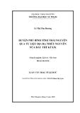 luận văn: HUYỆN PHÚ BÌNH TỈNH THÁI NGUYÊN QUA TƯ LIỆU ĐỊA BẠ TRIỀU NGUYỄN NỬA ĐẦU THẾ KỈ XIX