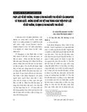 """Báo cáo """" Pháp luật về bồi thường, tái định cư khi nhà nước thu hồi đất của Singapore và Trung Quốc - những gợi mở cho Việt Nam trong hoàn thiện pháp luật về bồi thường, tái định cư khi nhà nước thu hồi đất """""""