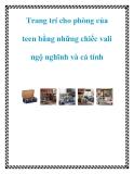 Trang trí cho phòng của teen bằng những chiếc vali ngộ nghĩnh và cá tính