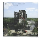 the architecture annual delft university of technology
