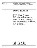 drug safety fda has begun efforts to enhance postmarket safety