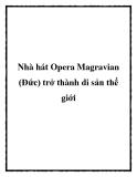 Nhà hát Opera Magravian (Đức) trở thành di sản thế giới
