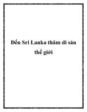 Đến Sri Lanka thăm di sản thế giới