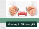 Chương III: BH xe cơ giới