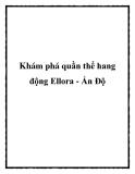 Khám phá quần thể hang động Ellora - Ấn Độ