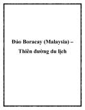 Đảo Boracay (Malaysia) – Thiên đường du lịch