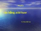 Bài giảng cân bằng acid-base