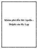 Khám phá đền thờ Apollo Delphi của Hy Lạp