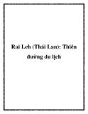 Rai Leh (Thái Lan): Thiên đường du lịch