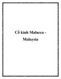 Cổ kính Malacca Malaysia