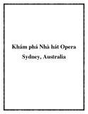 Khám phá Nhà hát Opera Sydney, Australia