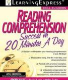 READING COMPREHENSION SUCCESS IN 20 MINUTES A DAY - 3rd Edition