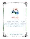 tiểu luận: : Điều chỉnh hoạch tổng thể phát triển du lịch tỉnh Lào Cai thời kỳ 2000 - 2010 - định hướng đến năm 2020