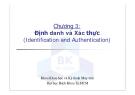 Chương 3: Định danh và Xác thực (Identification and Authentication)