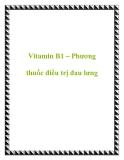 Vitamin B1 – Phương thuốc điều trị đau lưng