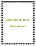 Biểu hiện khi trẻ bị thiếu vitamin
