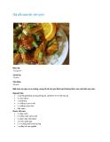 Gà xốt cam ăn với cơmMức độ: Trung bình Chuẩn bị: 10 phút Chế biến: 35 phút Một món ăn ngon và lạ miệng, cùng trổ tài cho gia đình bạn thưởng thức vào cuối tuần này nhé. Nguyên liệu:  ½ kg thịt gà không xương, không da, cắt thành hình khối vừa ăn  ½ c