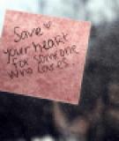 Dành trái tim cho người xứng đáng